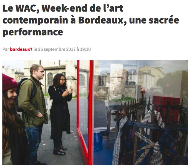 CNews Bordeaux7 - WAC, Week-end de l'art contemporain à Bordeaux, une sacrée performance