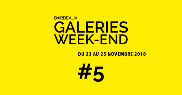 Bordeaux Weekend Galeries #5