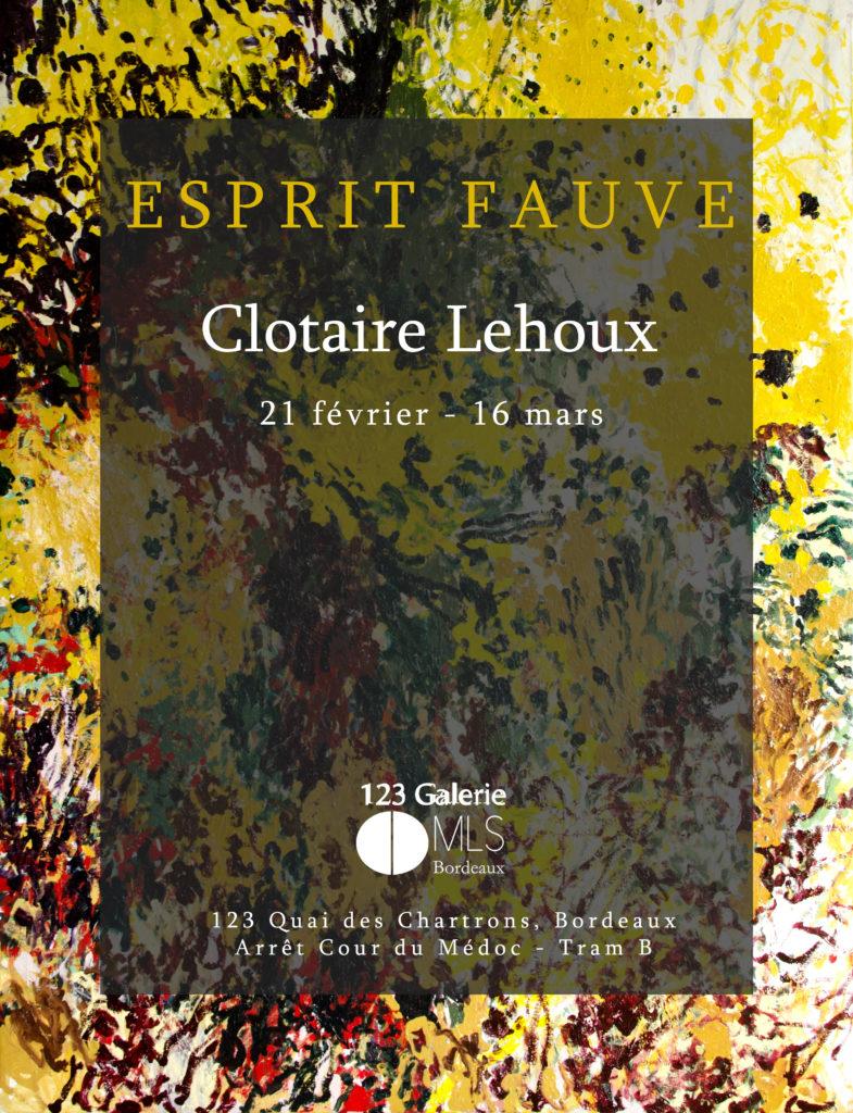«Esprit fauve» Clotaire Lehoux