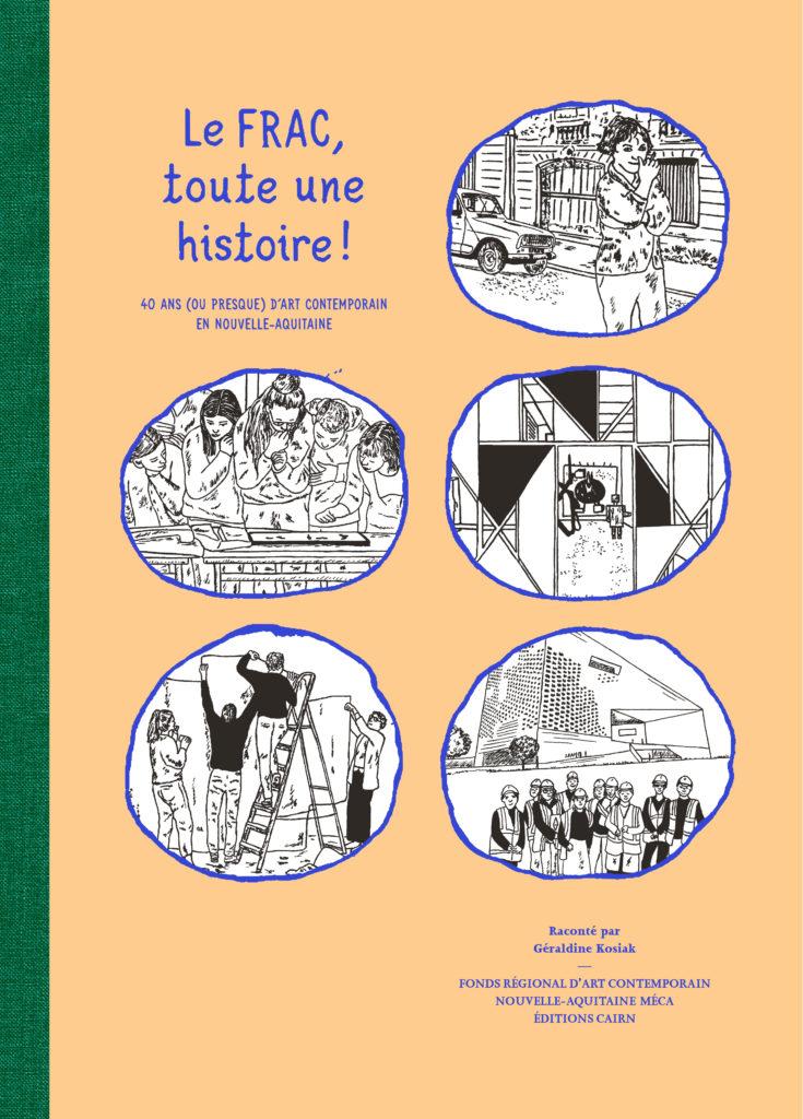 Rencontre autour de l'édition «Le FRAC, toute une histoire ! 40 ans (ou presque) d'art contemporain en Nouvelle-Aquitaine»