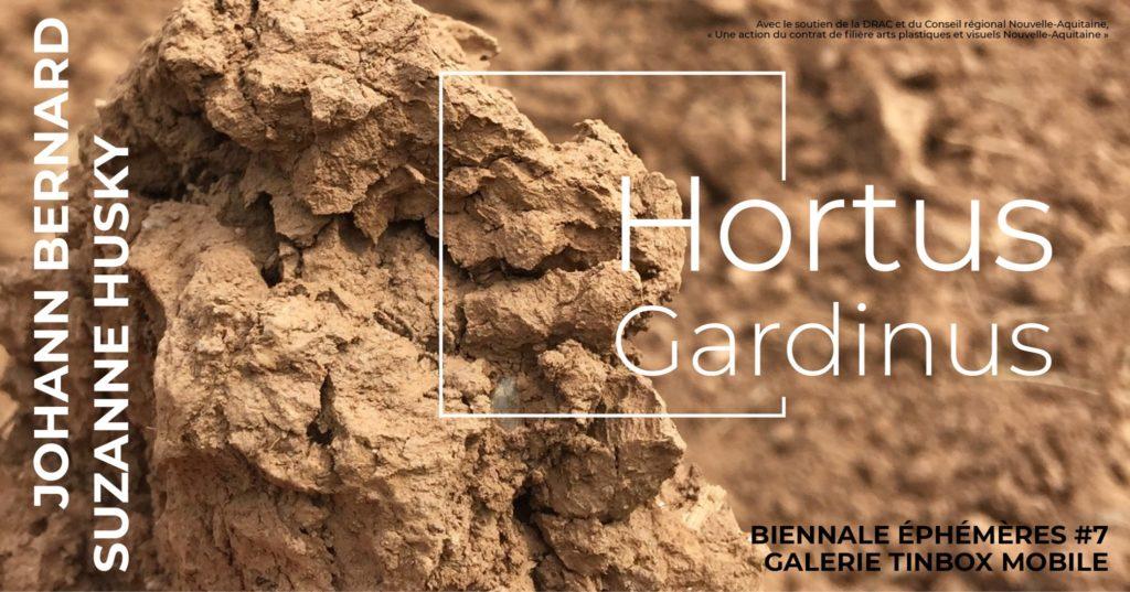Hortus Gardinus – Biennale épHémères #7 – Galerie Tinbox Mobile