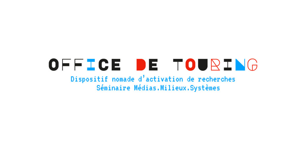 [Dispositif nomade d'activation de recherches] Office de Touring