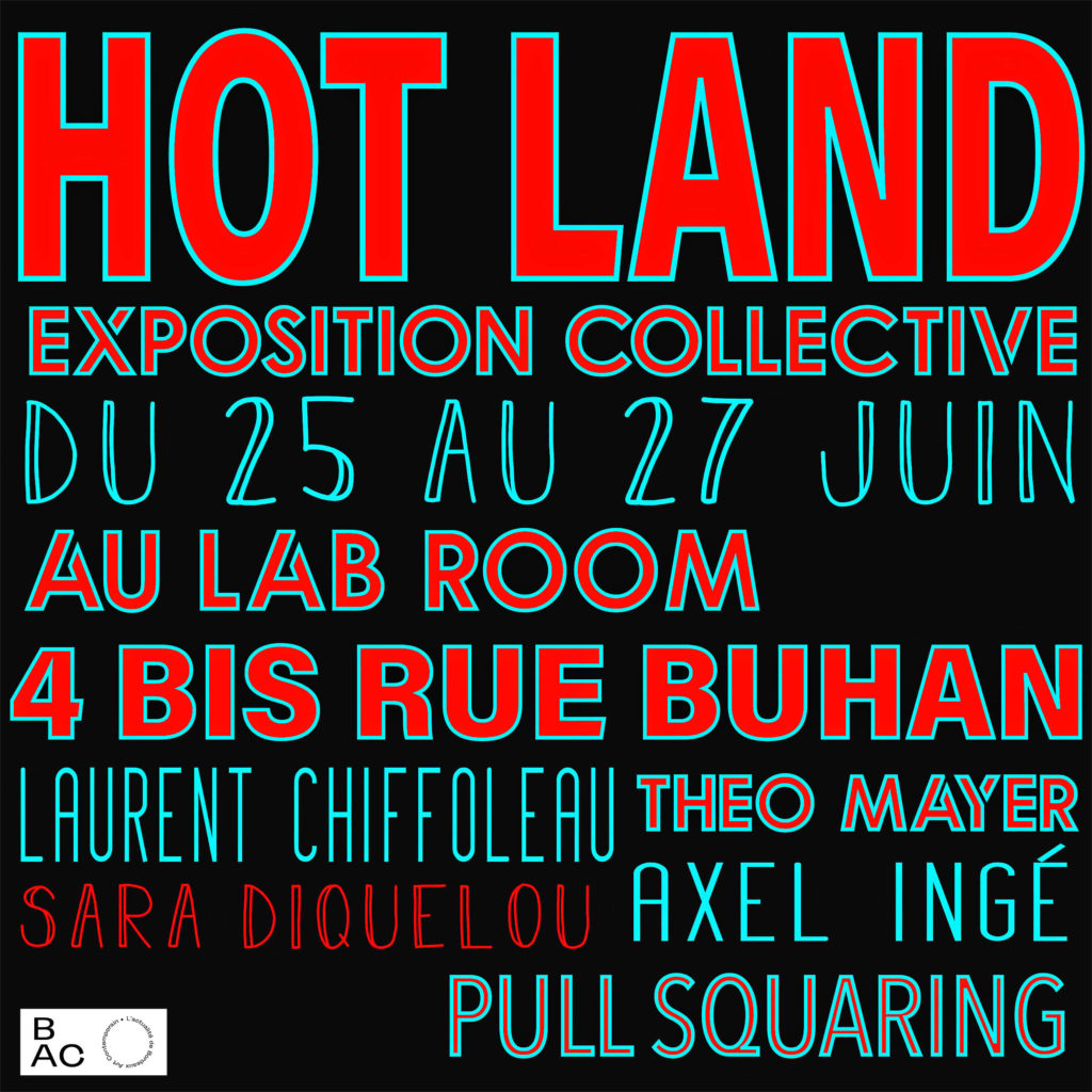 HOT LAND, exposition collective