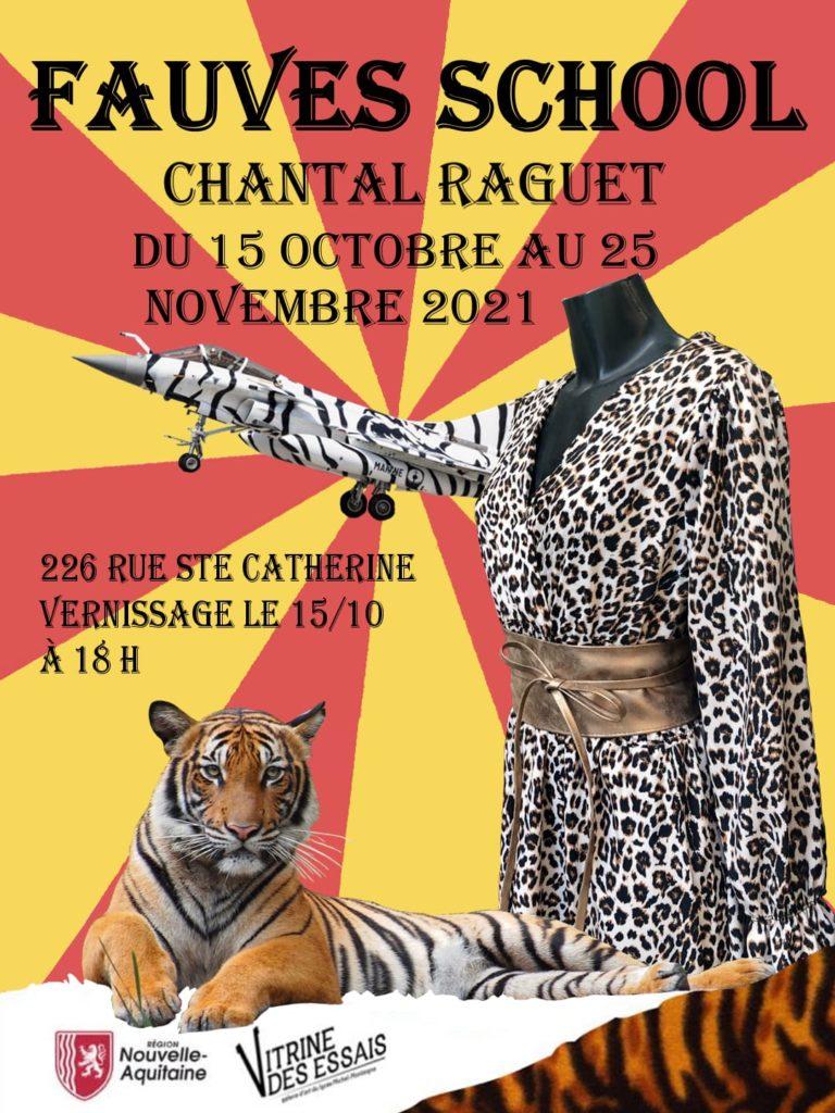 Chantal Raguet : FAUVES SCHOOL